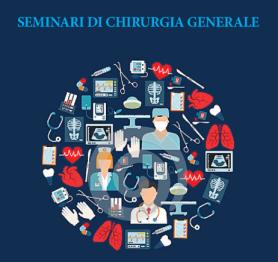 Seminari di Chirurgia Generale, il nuovo appuntamento al Policlinico Federico II