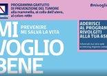 #mivogliobene, prosegue la campagna di sensibilizzazione per il programma gratuito di prevenzione del tumore