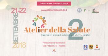 Atelier della salute, seconda edizione: il programma della cerimonia inaugurale